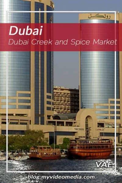 Dubai Creek and Spice Market