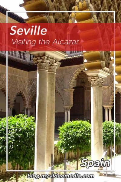 Visiting the Alcazar de Seville