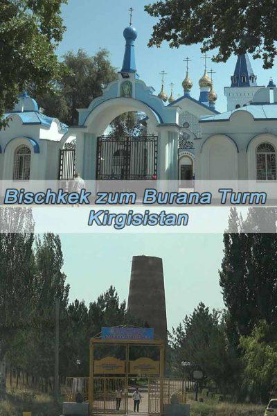 Bischkek zum Burana-Turm