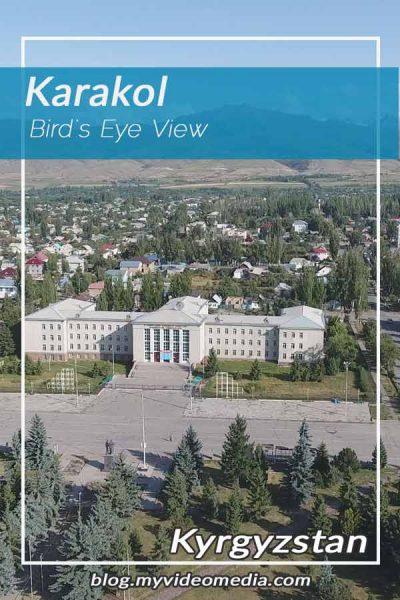 Birds Eye view Karakol