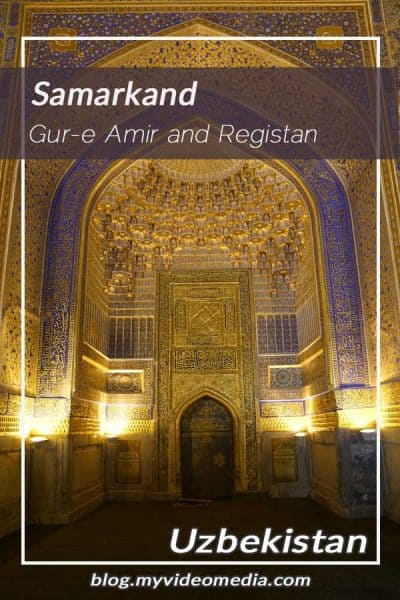 Gur-e-Amir and Registan