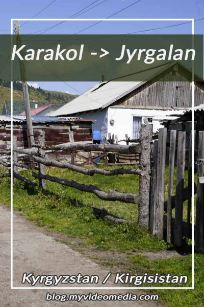 Karakol to Jyrgalan