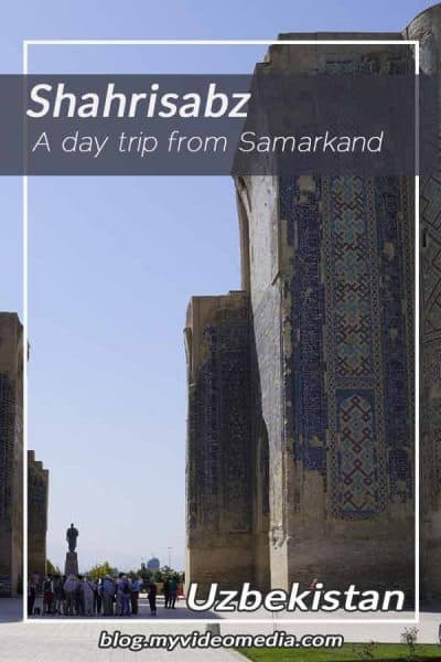 A day trip to Shahrisabz