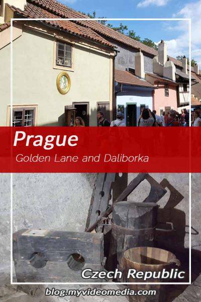 Golden Lane and Daliborka Prague