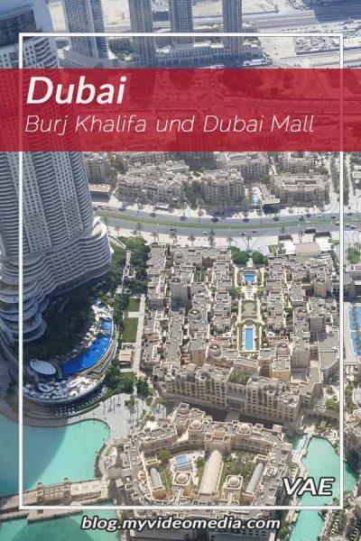 Burj Khalifa und Dubai Mall