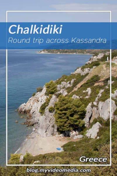 Round trip across the Kassandra peninsula