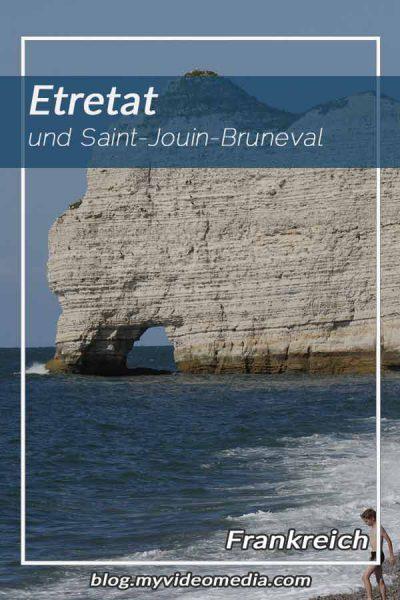 Etretat und Saint-Jouin-Bruneval