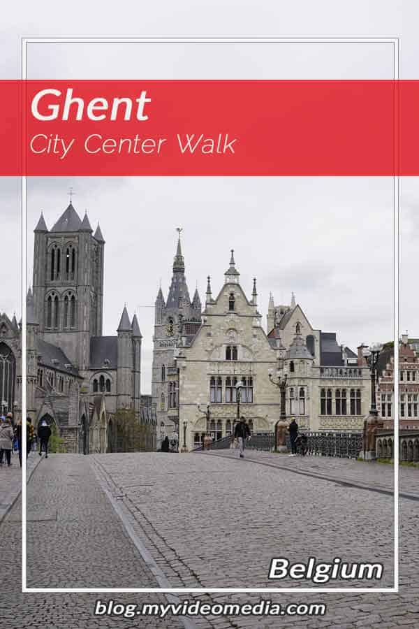 Pin - A first city walk in Ghent