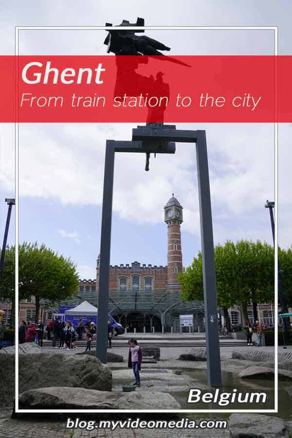 From train station to city center in Ghent