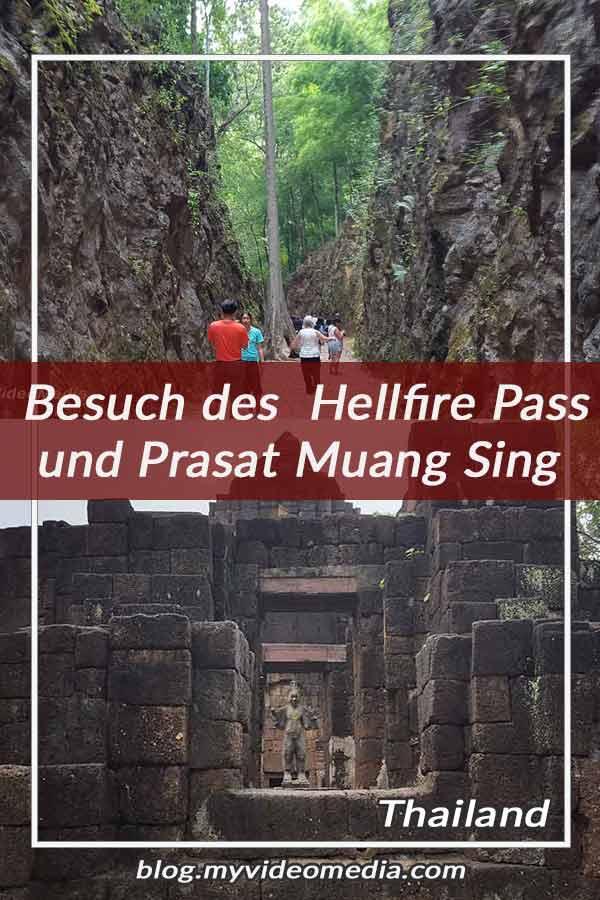 Besuch des Helfire Pass und Prasat Muang Sing