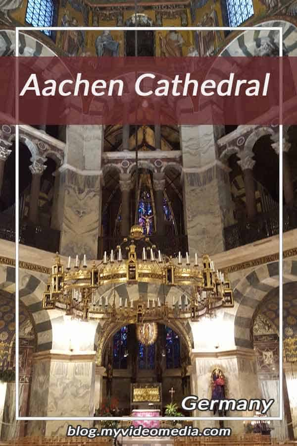 Visiting Aachen Cathedral
